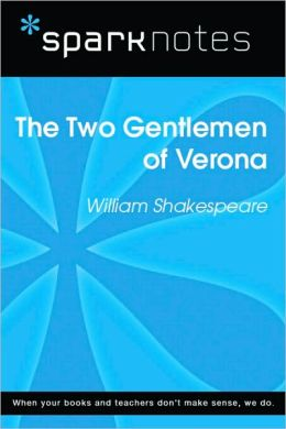 Two Gentlemen of Verona (SparkNotes Literature Guide Series)