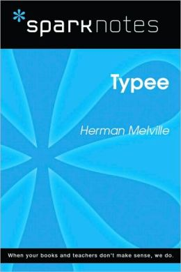 Typee (SparkNotes Literature Guide Series)