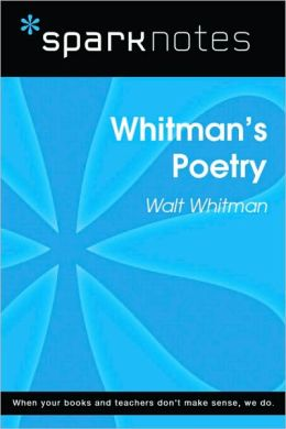 Whitman's Poetry (SparkNotes Literature Guide Series)