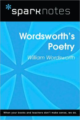 Wordsworth's Poetry (SparkNotes Literature Guide Series)