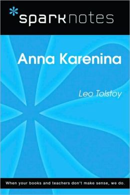 Anna Karenina (SparkNotes Literature Guide Series)