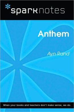 Anthem (SparkNotes Literature Guide Series)