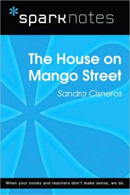 The House on Mango Street (SparkNotes Literature Guide Series)