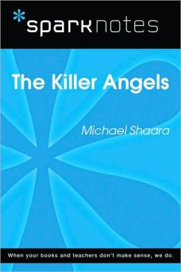 Killer Angels (SparkNotes Literature Guide)