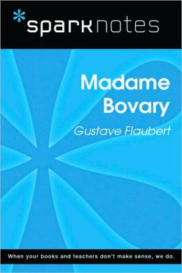 Madame Bovary (SparkNotes Literature Guide)