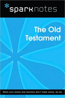 The Old Testament (SparkNotes Literature Guide Series)
