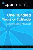 Book Cover Image. Title: One Hundred Years of Solitude (SparkNotes Literature Guide Series), Author: SparkNotes