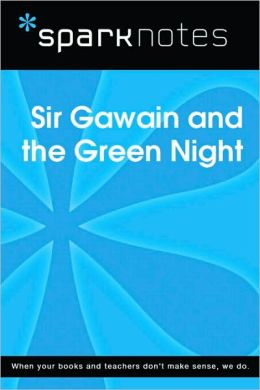 Sir Gawain and the Green Knight (SparkNotes Literature Guide Series)