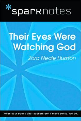 Their Eyes Were Watching God (SparkNotes Literature Guide Series)