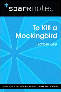 To Kill a Mockingbird (SparkNotes Literature Guide Series)