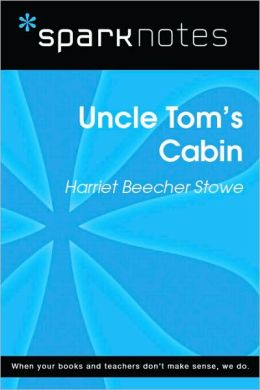 Uncle Tom's Cabin (SparkNotes Literature Guide Series)