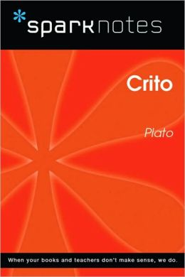 Crito (SparkNotes Philosophy Guide)