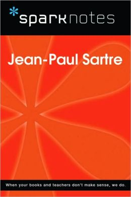Jean-Paul Sartre (SparkNotes Philosophy Guide)