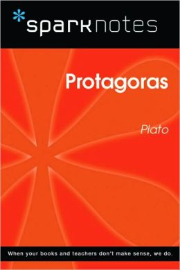 Protagoras (SparkNotes Philosophy Guide)