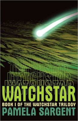 Watchstar (Watchstar Trilogy: Book 1)