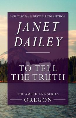 To Tell the Truth: Oregon (Americana Series)