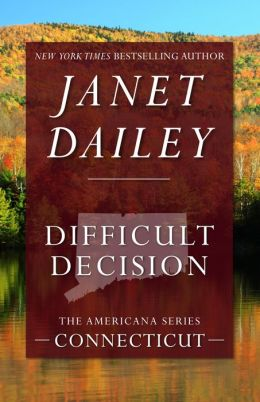 Difficult Decision: Connecticut (Americana Series)