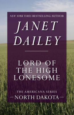 Lord of the High Lonesome: North Dakota (Americana Series)