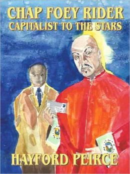 Chap Foey Rider: Capitalist to the Stars