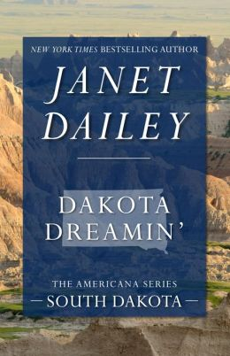 Dakota Dreamin': South Dakota (Americana Series)