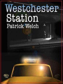 Westchester Station [Westchester Station Series Book 1]
