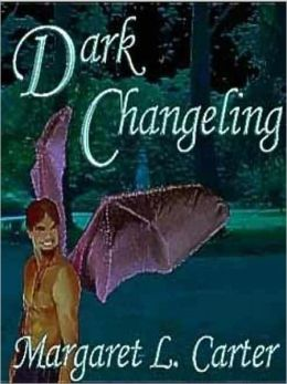 Dark Changeling [Dark Changeling Series Book 1]