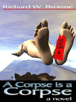 A Corpse is a Corpse