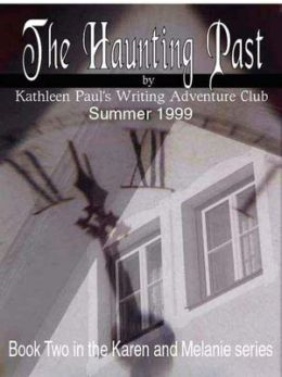 The Haunting Past [Book 2 of the Karen and Melanie Series]