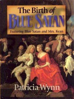 The Birth of Blue Satan