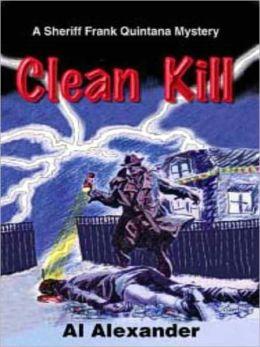 Clean Kill [A Sheriff Frank Quintana Mystery]