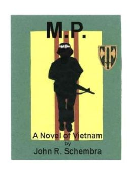 M.P.: A Novel of Vietnam