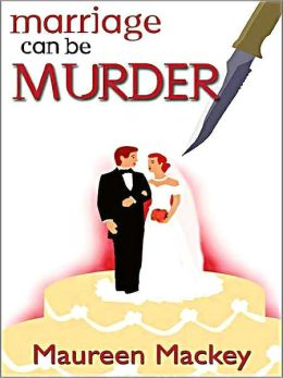 Marriage Can Be Murder [Francie and Sam Series Book 2]