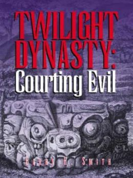 Twilight Dynasty [Courting Evil Book 1]
