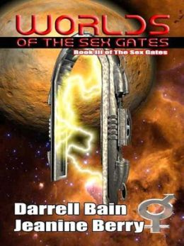 Worlds of the Sex Gates [Sex Gates Book 3]