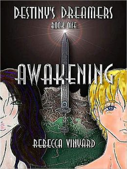 Awakening [Destiny's Dreamers Trilogy Book 1]