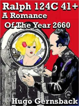 Ralph 124C 41+: A Romance of the year 2660