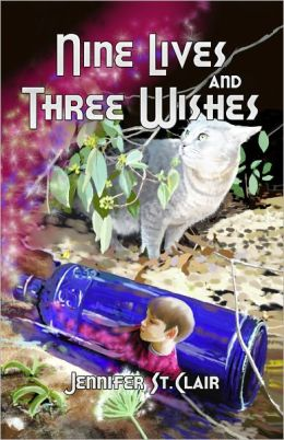 Nine Lives and Three Wishes