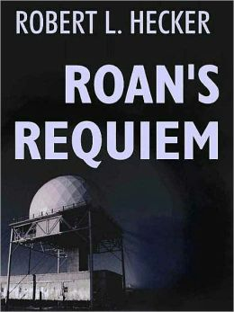 Roan's Requiem [A Benjamin Roan Thriller]