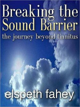 Breaking the Sound Barrier: The Journey Beyond Tinnitus