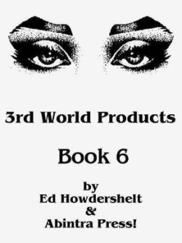 3rd World Products, Book 6