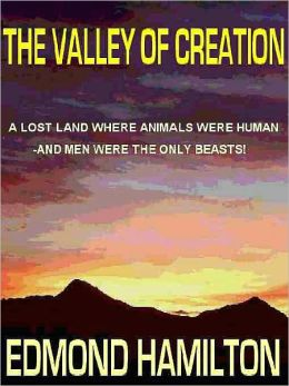 The Valley of Creation: An SF Classic