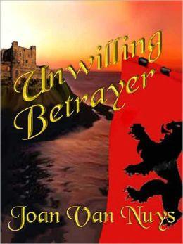 Unwilling Betrayer
