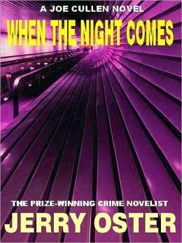 When the Night Comes [A Joe Cullen Mystery]