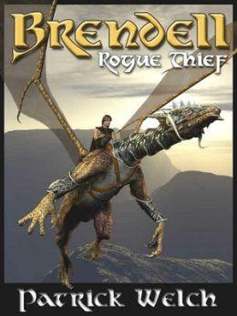 Rogue Thief [Brendell Series Book 2]