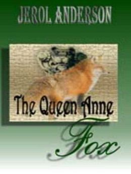 The Queen Anne Fox [A Jessica Tyson Mystery]