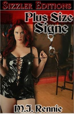 Plus Size Signe: A Big Bold Tale of Dominaton and Romance