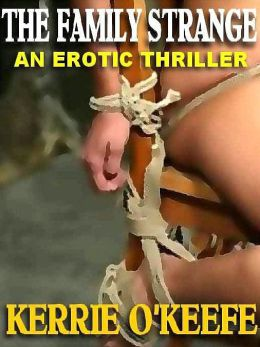 The Family Strange: An Erotic Thriller