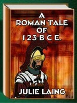 Read Into History: A Roman Tale of 123 BCE
