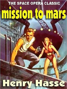 Mission to Mars [Chronicles of the Six Worlds]