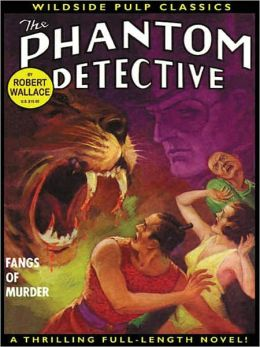 The Phantom Detective: Fangs of Murder
